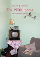 The 1950s Home by Janet Shepherd, John Shepherd
