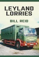 Leyland Lorries by Bill Reid