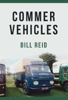 Commer Vehicles by Bill Reid