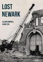 Lost Newark by Jillian Campbell, Mike Cox