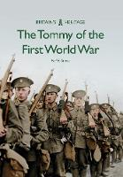 The Tommy of the First World War by Neil R. Storey