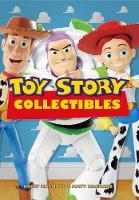 Toy Story Collectibles by Holly MacNabb, Matt MacNabb