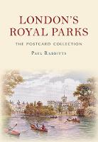 London's Royal Parks The Postcard Collection by Paul Rabbitts