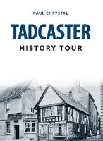 Tadcaster History Tour by Paul Chrystal