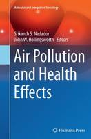 Air Pollution and Health Effects by Srikanth S. Nadadur