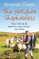 Cover for The Yorkshire Shepherdess by Amanda Owen