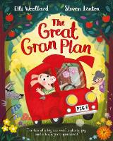 The Great Gran Plan by Elli Woollard