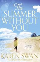 Cover for The Summer Without You by Karen Swan