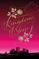 Kingdom of Sleep by E.K. Johnston