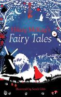 Hilary Mckay's Fairy Tales by Hilary McKay