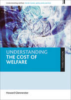 Understanding the cost of welfare by Howard Glennerster