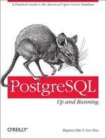 PostgreSQL: Up and Running by Regina Obe, Leo Hsu