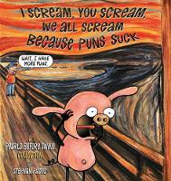 I Scream, You Scream, We All Scream Because Puns Suck A Pearls Before Swine Collection by Stephan Pastis