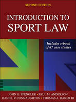 Introduction to Sport Law by Dr John O Spengler, Paul, (Sa (Department of Orthopedic Surgery and Rehabilitation University of Wisconsin School of  Anderson