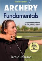 Archery Fundamentals by Teresa Johnson