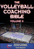 The Volleyball Coaching Bible by The American Volleyball Coaches Association, Cecile Reynaud
