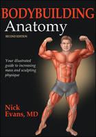 Bodybuilding Anatomy by Nick Evans