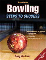Bowling Steps to Success by Douglas Wiedman