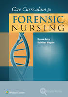 Core Curriculum for Forensic Nursing by Bonnie Price, Kathleen Maguire