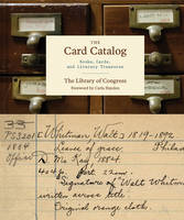 Card Catalog, The Literary Treasures from America's Celebrated Library by Library of Congress