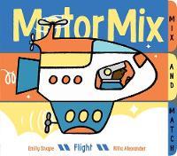 Motor Mix: Flight by Emily Snape