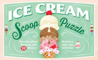 Ice Cream Scoop Puzzle Countless Sweet Creations with 32 Flavors by Sarah Ferone