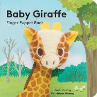 Baby Giraffe: Finger Puppet Book by Yu-Hsuan Huang