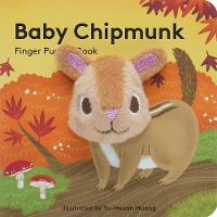 Baby Chipmunk: Finger Puppet Book by Yu-Hsuan Huang