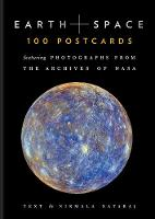 Earth and Space 100 Postcards Featuring Photographs from the Archives of NASA by Nirmala Nataraj