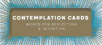 Contemplation Cards Words for Reflection & Intention by Chronicle Books
