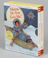 Mama, Do You Love Me? & Papa, Do You Love Me? Boxed Set by Barbara M. Joosse, Barbara Lavallee