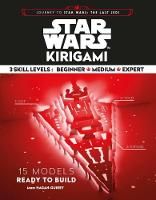Star Wars Kirigami 15 Cut and Fold Ships from Across the Galaxy by Marc Hagan-Guirey