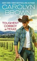 Toughest Cowboy in Texas (Forever Special Release) A Western Romance by Carolyn Brown