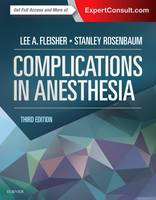 Complications in Anesthesia by Lee A. Fleisher, Stanley H. Rosenbaum