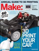 Make: Technology on Your Time 3D Printer Buyer's Guide by Jason Babler
