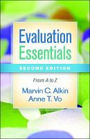 Evaluation Essentials, Second Edition From A to Z by Marvin C. Alkin, Anne T. Vo