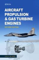 Aircraft Propulsion and Gas Turbine Engines by Ahmed F. El-Sayed