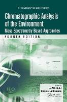 Chromatographic Analysis of the Environment Mass Spectrometry Based Approaches by Leo M. L. Nollet