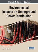 Environmental Impacts on Underground Power Distribution by Osama El-Sayed Gouda