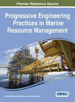 Progressive Engineering Practices in Marine Resource Management by Ivelina Zlateva