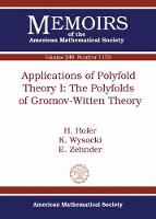 Applications of Polyfold Theory I The Polyfolds of Gromov-Witten Theory by H. Hofer, K. Wysocki, E. Zehnder
