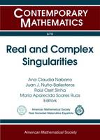 Real and Complex Singularities by Ana Claudia Nabarro