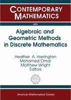 Algebraic and Geometric Methods in Discrete Mathematics by