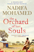 Cover for The Orchard of Lost Souls by Nadifa Mohamed