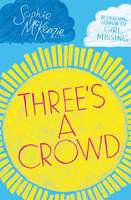 Cover for Three's a Crowd by Sophie McKenzie