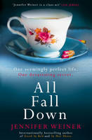 Cover for All Fall Down by Jennifer Weiner