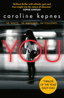 Cover for You by Caroline Kepnes