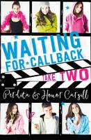 Waiting for Callback: Take Two by Perdita Cargill, Honor Cargill