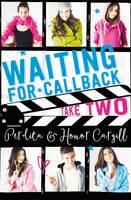 Waiting for Callback: Take Two by Perdita Cargill, Honor Cargill