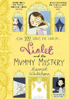 Violet and the Mummy Mystery by Harriet Whitehorn
